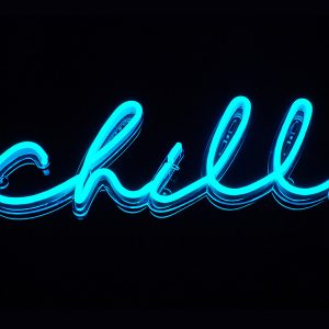 Chill Neon Sign