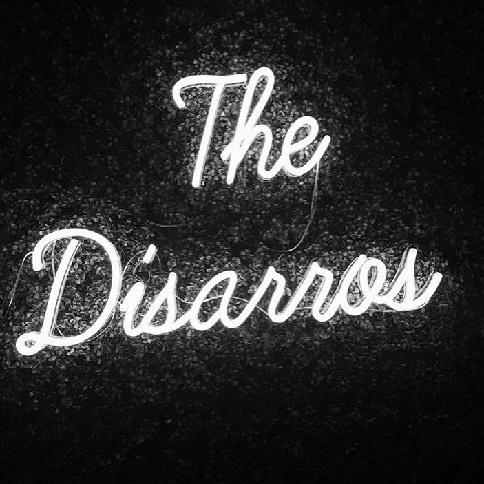 The Disarros neon sign
