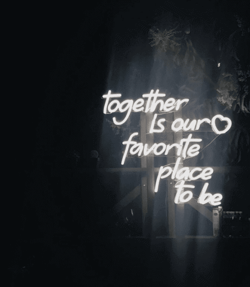 together is our favorite place to be neon sign