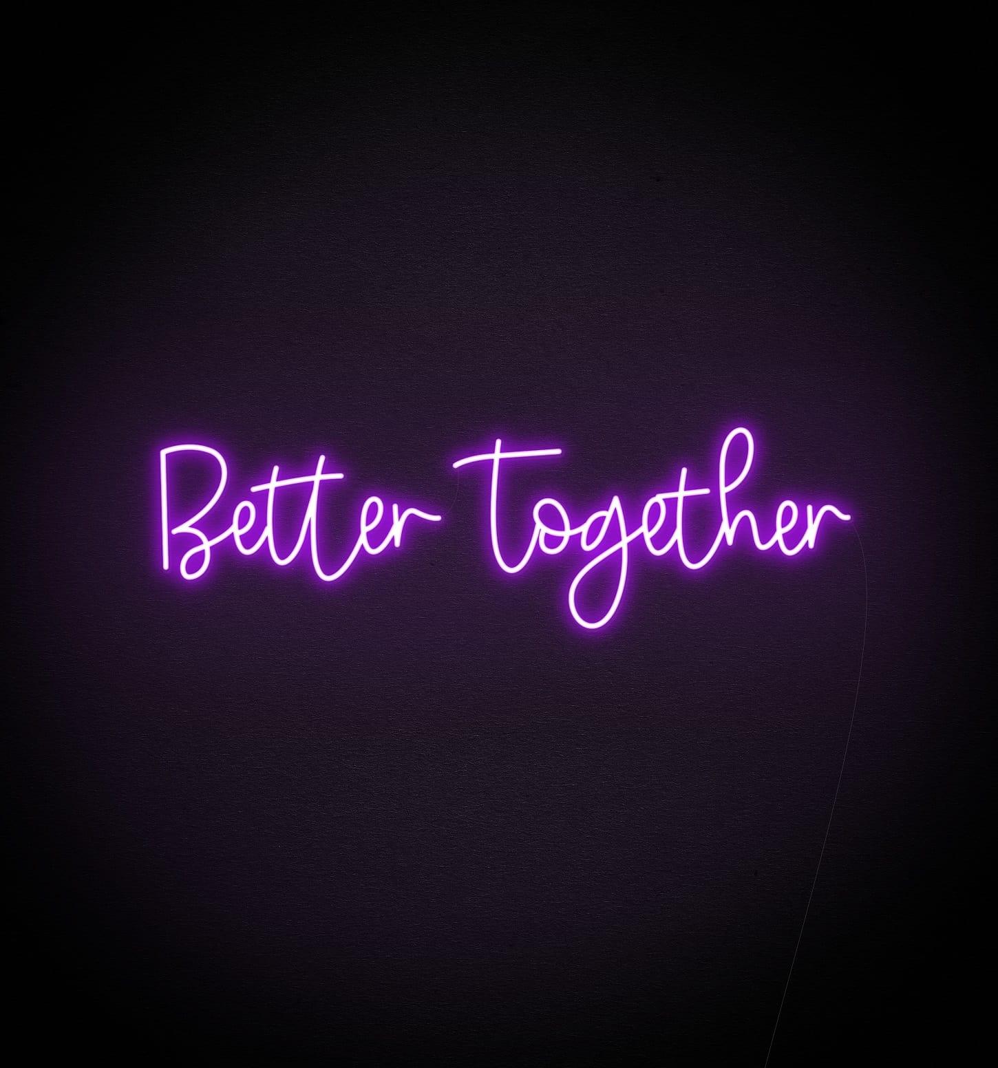 better together neon light