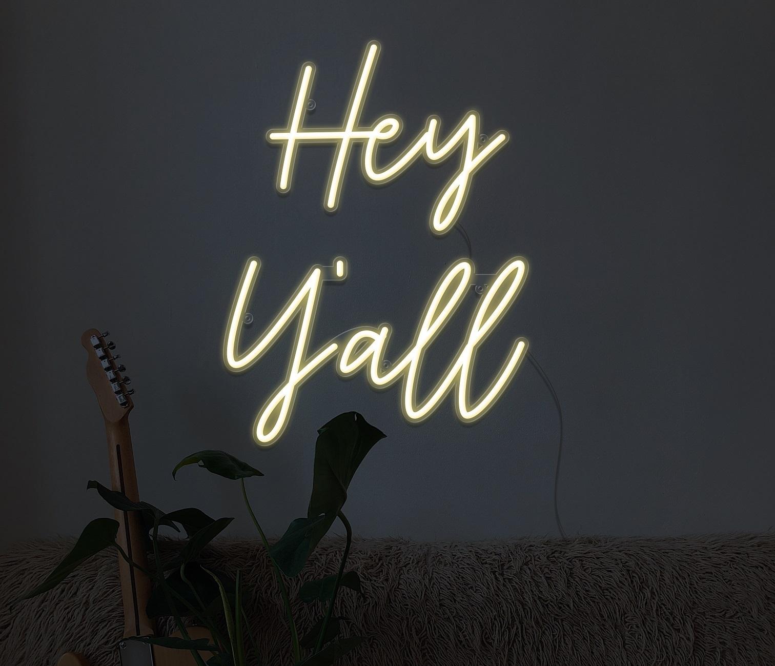 hey yall neon sign