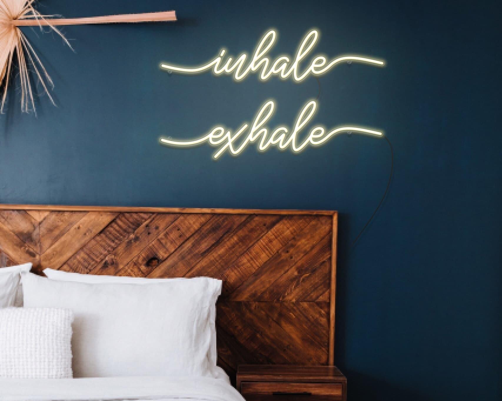 Inhale exhale neon sign